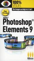 Couverture du livre « Photoshop Elements 9 » de Nicolas Boudier-Ducloy aux éditions Micro Application