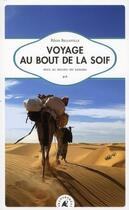 Couverture du livre « Voyage au bout de la soif ; seul au milieu du Sahara » de Regis Belleville aux éditions Transboreal