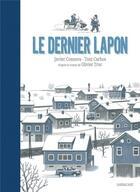 Couverture du livre « Le dernier lapon » de Olivier Truc et Toni Carbos et Javier Cosnava aux éditions Sarbacane