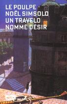 Couverture du livre « Un Travelo Nomme Desir » de Noel Simsolo aux éditions Baleine