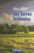 Couverture du livre « Les terres brûlantes » de Gilbert Bordes aux éditions Lucien Souny