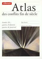 Couverture du livre « Atlas Des Conflits De La Fin Du Siecle » de Dan Smith aux éditions Autrement
