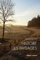 Couverture du livre « Histoire des paysages » de Blandine Vue aux éditions Errance