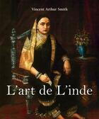 Couverture du livre « Art de l'Inde » de Vincent Arthur Smith aux éditions Parkstone International
