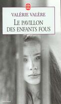 Couverture du livre « Le pavillon des enfants fous » de Valerie Valere aux éditions Lgf