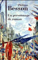Couverture du livre « Un personnage de roman » de Philippe Besson aux éditions Julliard
