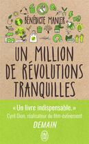 Couverture du livre « Un million de révolutions tranquilles » de Benedicte Manier aux éditions J'ai Lu