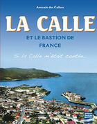 Couverture du livre « La calle et le bastion de France » de Amicale Des Callois aux éditions Gandini Jacques