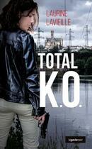 Couverture du livre « Total K.O. » de Laurine Lavieille aux éditions Geste