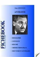 Couverture du livre « Antigone ; fiche de lecture » de Jean Anouilh aux éditions Les Editions De L'ebook Malin