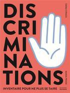 Couverture du livre « Discriminations ; inventaire pour ne plus se taire » de Emma Strack et Maria Frade aux éditions La Martiniere Jeunesse