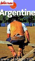 Couverture du livre « Guide Petit Fute ; Country Guide ; Argentine (Edition 2012-2013) » de Collectif Petit Fute aux éditions Le Petit Fute