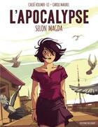 Couverture du livre « L'apocalypse selon Magda » de Carole Maurel et Chloe Vollmer-Lo aux éditions Delcourt