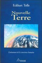 Couverture du livre « Nouvelle terre » de Eckhart Tolle aux éditions Ariane