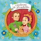 Couverture du livre « Antoine & Liselotte » de Nathalie Tousnakhoff aux éditions Chocolat