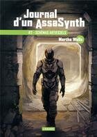Couverture du livre « Journal d'un AssaSynth T.2 ; shémas artificiels » de Martha Wells aux éditions L'atalante