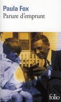 Couverture du livre « Parure d'emprunt » de Paula Fox aux éditions Gallimard