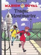 Couverture du livre « Marion Duval T.11 ; traque à Montmartre » de Philippe Masson et Yvan Pommaux aux éditions Bd Kids