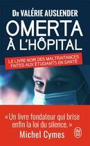 Couverture du livre « Omerta à l'hopital » de Auslender Valerie aux éditions J'ai Lu