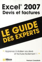 Couverture du livre « Excel 2007 ; devis et factures » de Pierre Polard aux éditions Micro Application