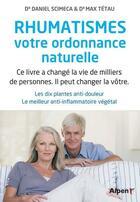 Couverture du livre « Rhumatismes, votre ordonnance naturelle » de Max Tetau aux éditions Alpen