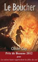 Couverture du livre « Le boucher » de Olivier Gay aux éditions Midgard