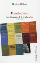 Couverture du livre « Freud éditeur » de Henriette Michaud aux éditions Campagne Premiere