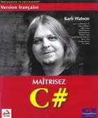 Couverture du livre « Wrox Maitrisez C# » de Bellinaso aux éditions Wrox Press