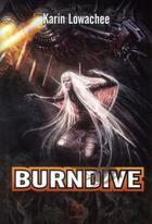 Couverture du livre « Warchild t.2 ; burndive » de Karin Lowachee aux éditions Le Belial