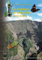 Couverture du livre « Les papillons de la Réunion et leurs chenilles » de Martire/Rochat aux éditions Biotope