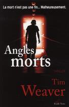 Couverture du livre « Angles morts » de Tim Weaver aux éditions Feuille Bleue
