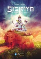 Couverture du livre « Sigiriya, le rocher du lion » de Alain Delbe aux éditions Argemmios