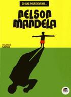Couverture du livre « Nelson Mandela » de Rolande Causse aux éditions Oskar