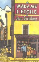 Couverture du livre « Madame l'etoile » de Jean Bertolino aux éditions Flammarion