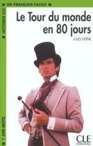 Couverture du livre « Le tour du monde 80 jours » de Jules Verne aux éditions Cle International