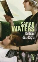 Couverture du livre « Du bout des doigts » de Sarah Waters aux éditions 10/18