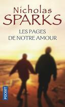Couverture du livre « Les pages de notre amour » de Nicholas Sparks aux éditions Pocket