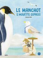 Couverture du livre « Le manchot du Mouette express » de Hiroshi Ishii aux éditions Nobi Nobi