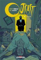 Couverture du livre « Outcast T.6 ; invasion » de Robert Kirkman et Elizabeth Breitweiser et Paul Azaceta aux éditions Delcourt