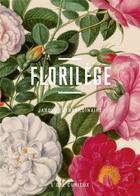 Couverture du livre « Florilège ; jardin extraordinaire » de Collectif aux éditions Bibliotheque Nationale De France