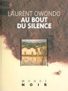 Couverture du livre « Au Bout Du Silence » de Owondo-L aux éditions Hatier
