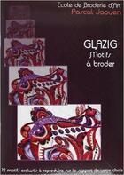 Couverture du livre « Glazig ; motifs à broder t.2 » de Pascal Jaouen aux éditions Coop Breizh