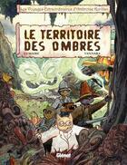 Couverture du livre « Les voyages extraordinaires d'Ambroise Kurilian t.1 ; le territoire des ombres » de Vannara et Lemaitre aux éditions Glenat