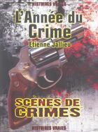 Couverture du livre « L'Annee Du Crime » de Jallieu E aux éditions Scenes De Crime