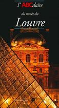 Couverture du livre « L'abcdaire du musée du Louvre » de Brigitte Govignon aux éditions Flammarion