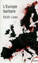 Couverture du livre « L'Europe barbare » de Keith Lowe aux éditions Tempus/perrin