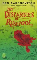 Couverture du livre « Le dernier apprenti sorcier T.5 ; les disparues de Rushpool » de Ben Aaronovitch aux éditions J'ai Lu