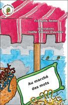 Couverture du livre « Au Marche Des Mots » de Francois Seine aux éditions Le Pre Du Plain