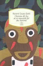 Couverture du livre « L'homme dit fou et la mauvaise foi des hommes » de Florent Couao-Zotti aux éditions Motifs