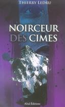 Couverture du livre « Noirceur des cimes » de Thierry Ledru aux éditions Altal